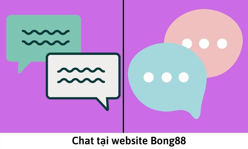 Chat tại website Bong88