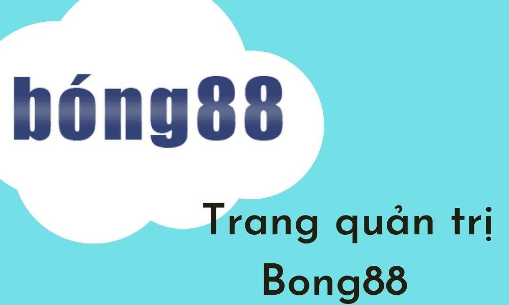 Giới thiệu trang Agent Bong88
