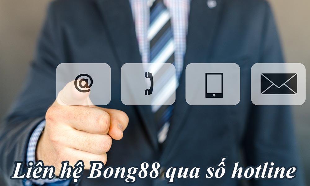 Liên hệ Bong88 qua số hotline