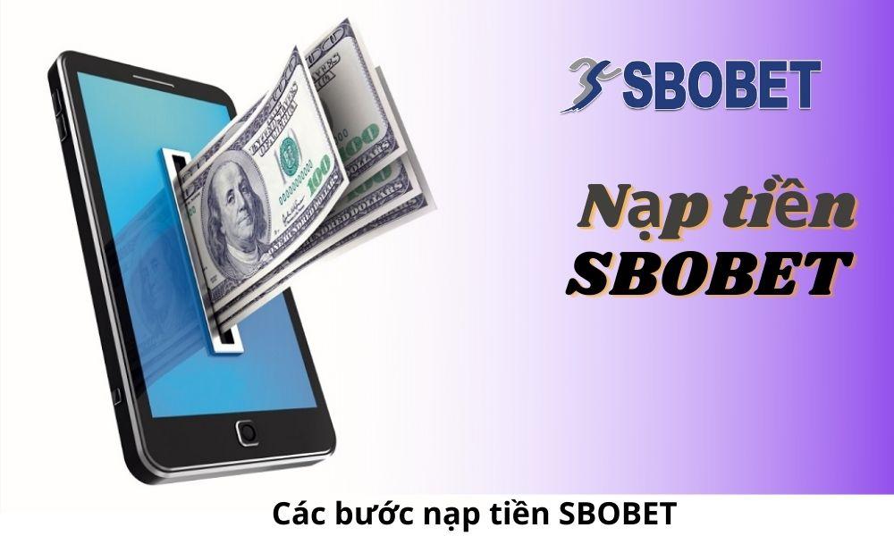 Tổng hợp các bước nạp tiền SBOBET
