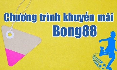 Tổng hợp các chương trình khuyến mãi Bong88