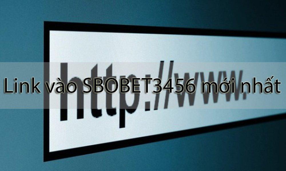 Link vào SBOBET 3456 mới nhất