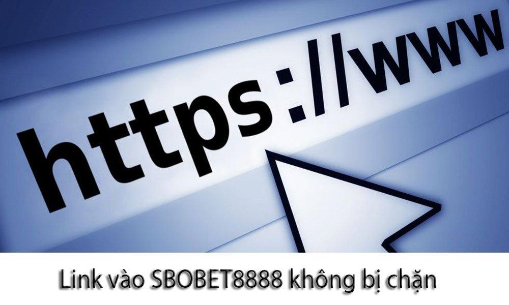 Link vào SBOBET8888 không bị chặn