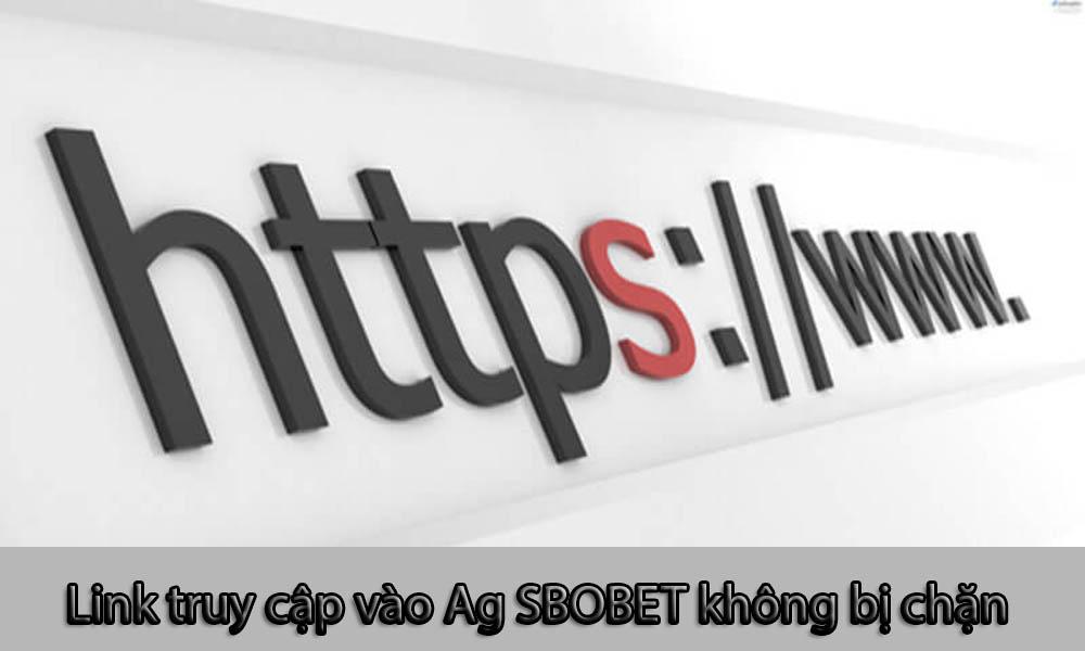 Danh sách link vào Ag SBOBET 128 không bị chặn
