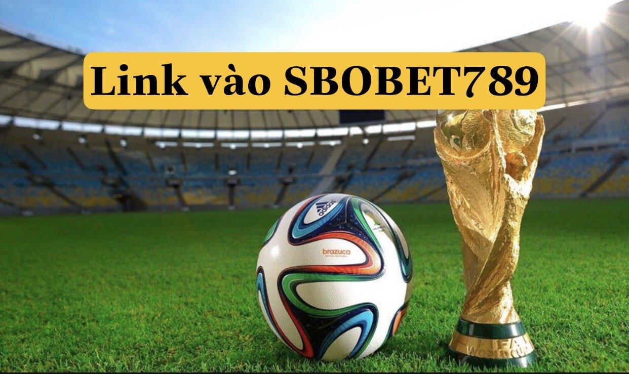 Link vào SBOBET789 mới nhất