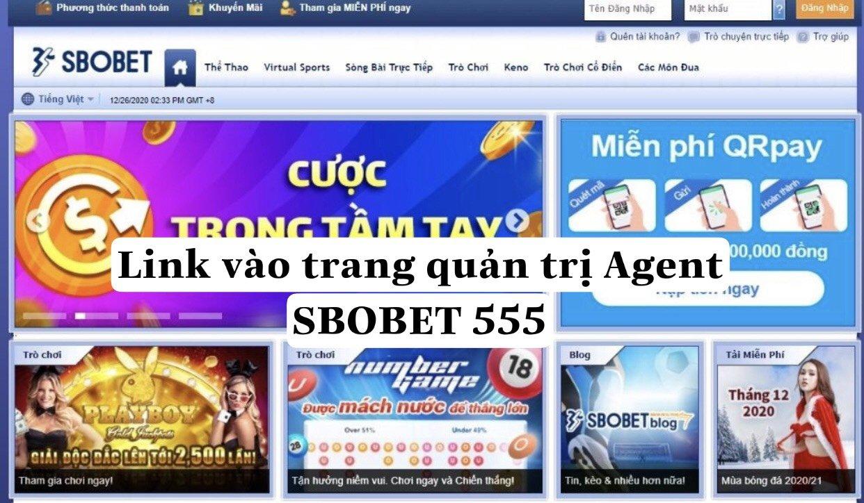 Link vào trang quản trị Agent SBOBET 555